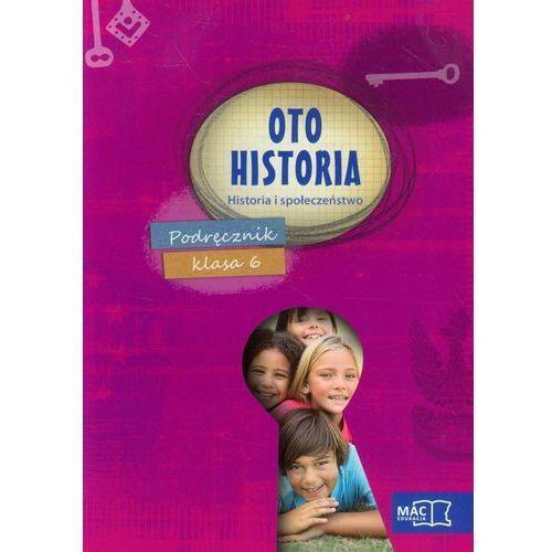 HISTORIA OTO HISTORIA SP KL.6 PODRĘCZNIK /BR, oprawa miękka