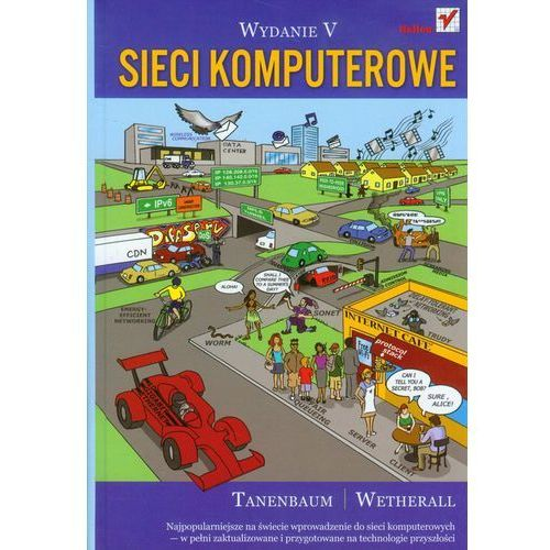 Sieci komputerowe. Wydanie V - Andrew S. Tanenbaum, David J. Wetherall