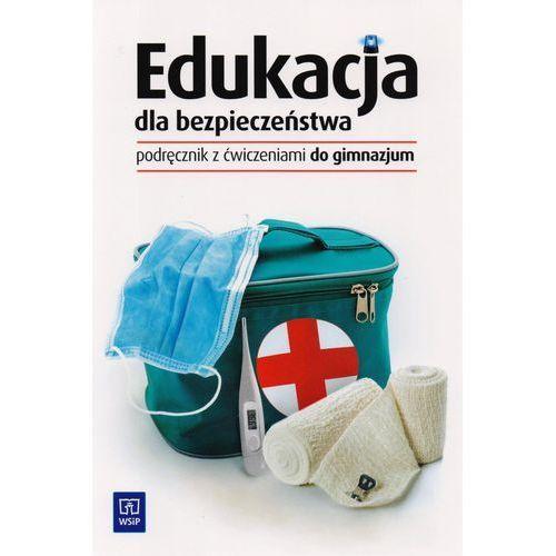 Edukacja dla bezpieczeństwa GIM KL 1-3. Podręcznik z ćwiczeniami (2014), WSiP