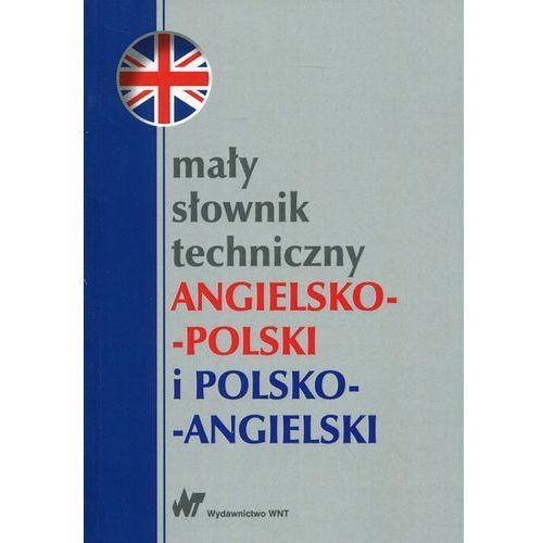 Mały słownik techniczny angielsko-polski i polsko-angielski - Wysyłka od 3,99 (9788301185923)