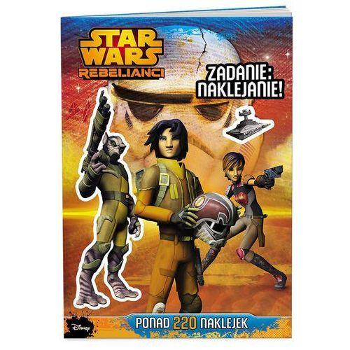 KSIĄŻKA Star Wars™ Rebelianci. Zadanie: naklejanie!