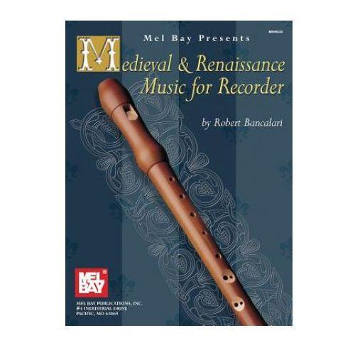 Medieval & Renaissance Music for Recorder (9780786625475)