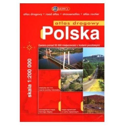 Polska. Atlas samochodowy w skali 1:200 000 Praca zbiorowa