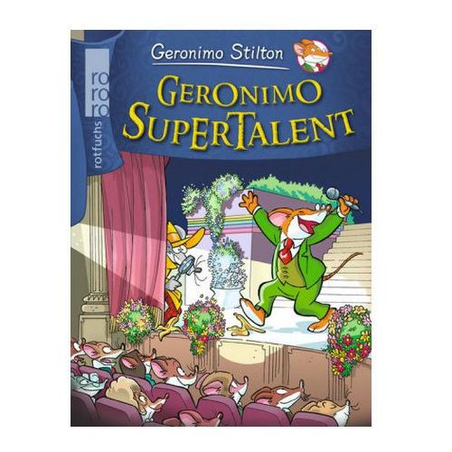 Geronimo Stilton - Geronimo Supertalent