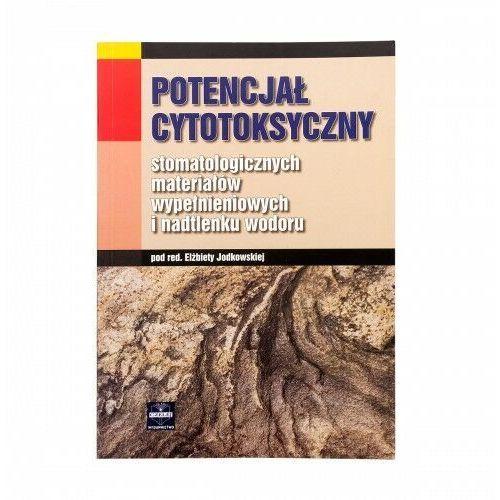 Potencjał cytotoksyczny materiałów wypełnieniowych