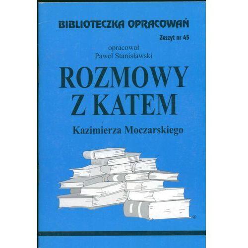 Biblioteczka Opracowań Rozmowy z katem Kazimierza Moczarskiego (48 str.)
