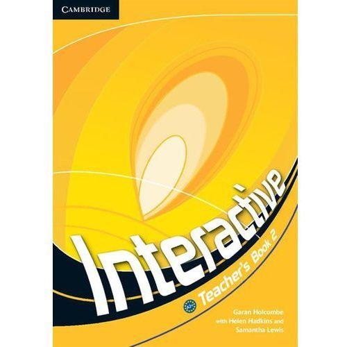 Interactive 2 Teacher's Book - Holcombe Garan, Hadkins Helen, Lewis Samantha, Cambridge University Press