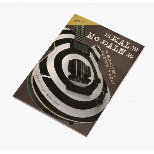 kukiełka krzysztof ″skale modalne w gitarowej improwizacji″ książka z cd marki An