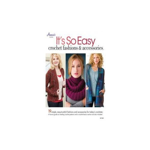 It's So Easy: Crochet Fashions & Accessories (9781596358355)