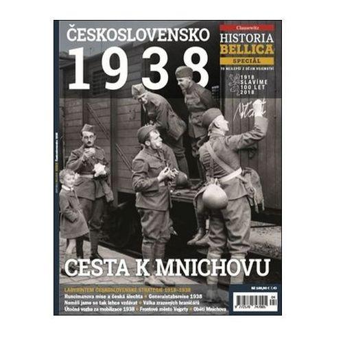 Historia Bellica Speciál 4/18 - Československo 1938, Cesta k Mnichovu neuveden