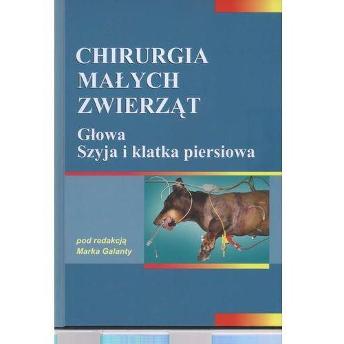 Chirurgia małych zwierząt Głowa Szyja i klatka piersiowa (262 str.)