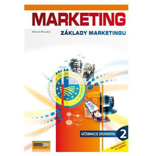 Marketing - Základy marketingu 2. - Učebnice studenta Marek Moudrý (9788074023606)