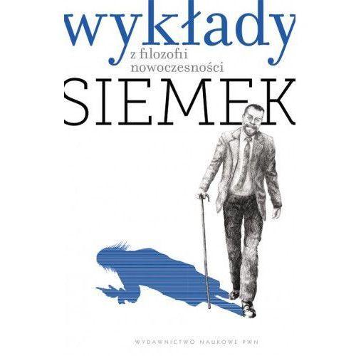 Wykłady Z Filozofii Nowoczesności Tw, Siemek, Marek J.