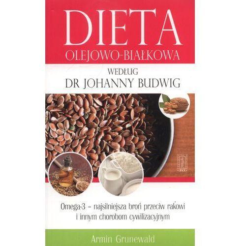 Dieta Olejowo-Białkowa Według Dr Johanny Budwig (2013)