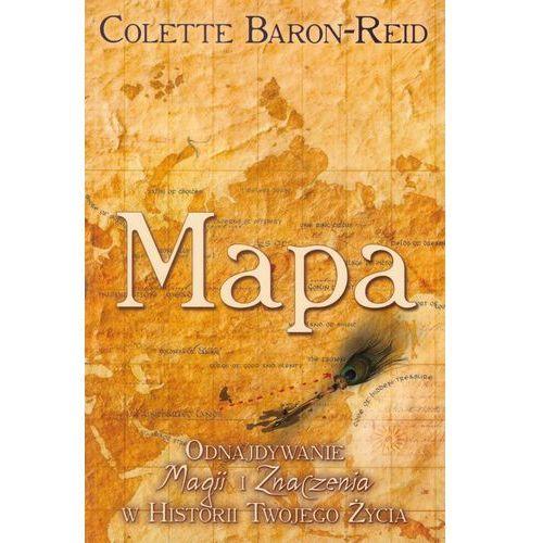 Mapa odnajdywanie magii i znaczenia w historii Twojego życia, Baron-Reid Colette