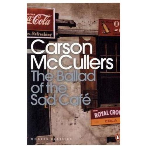 The ballad od the Sad Cafe - Carson McCullers (9780141183695)