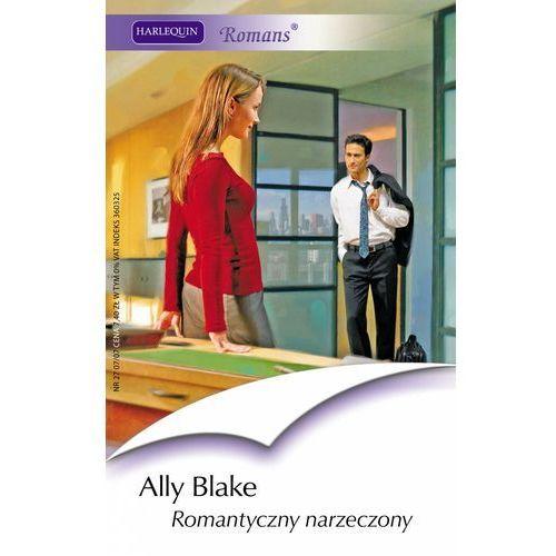 Romantyczny narzeczony - Ally Blake, Harlequin