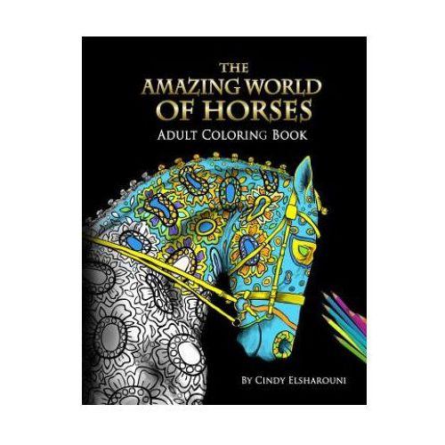Amazing World Of Horses (9781945175015)