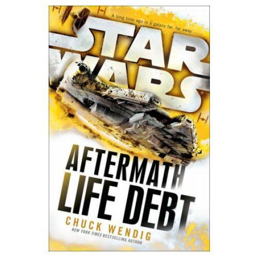 Star Wars: Aftermath: Life Debt (500 str.)