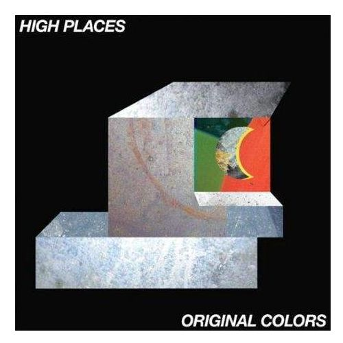 High Places - Original Colors
