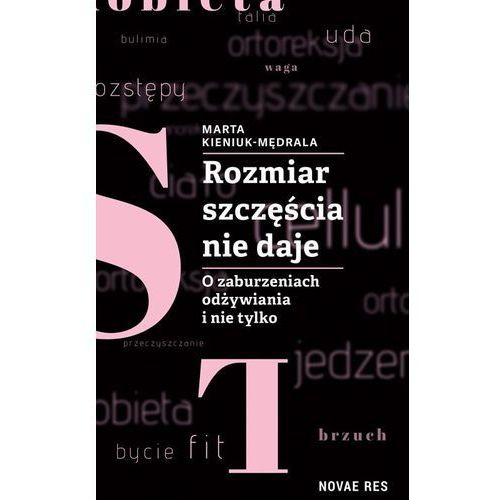 Rozmiar szczęścia nie daje. Darmowy odbiór w niemal 100 księgarniach!, Novae Res
