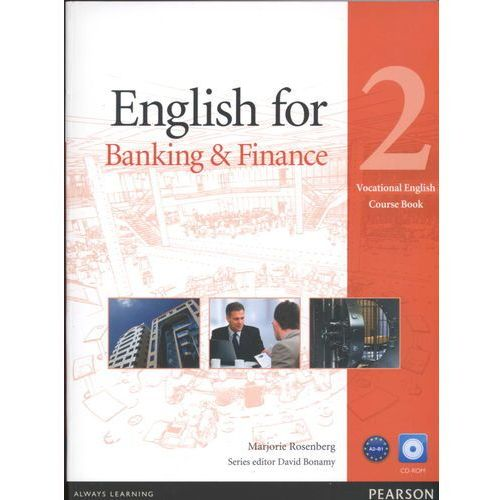 English For Banking And Finance 2 Vocational English Course Book With Cd-Rom, Longman - Pearson Education