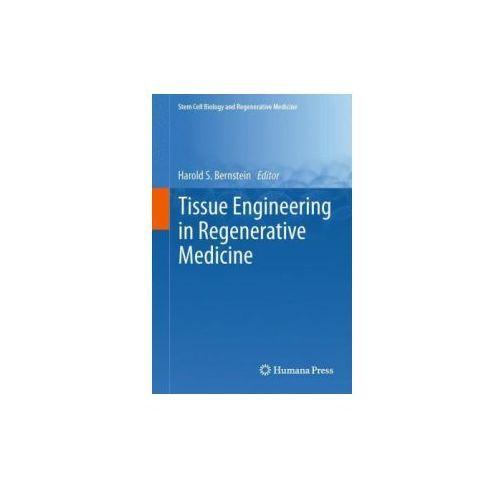 Tissue Engineering in Regenerative Medicine (9781617797590)