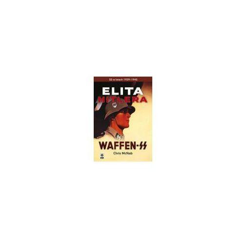 Elity Hitlera. Waffen SS (384 str.)