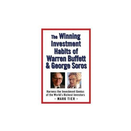 The Winning Investment Habits of Warren Buffett And George Soros (9780312358785)