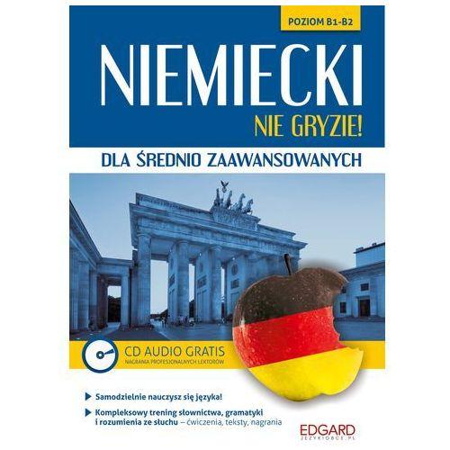 Niemiecki nie gryzie! dla średnio zaawansowanych - Wysyłka od 3,99 - porównuj ceny z wysyłką (9788377885741)