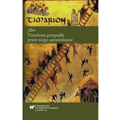 Timarion albo Timariona przypadki przez niego opowiedziane - No author - ebook