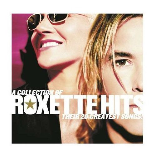Roxette - A Collection Of Roxette Hits Their 20 Greatest Songs [CD]