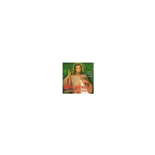 MIŁOSIERDZIE - NAJWIĘKSZY PRZYMIOT BOGA- CD