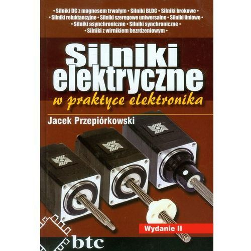 Silniki elektryczne w praktyce elektronika, oprawa twarda