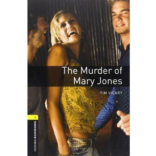 Oxford Bookworms Library: Level 1:: The Murder of Mary Jones audio CD pack (9780194235020)