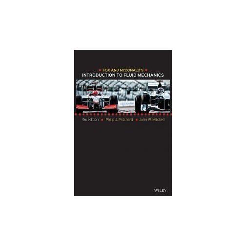 Fox and McDonald's Introduction to Fluid Mechanics (9781118912652)