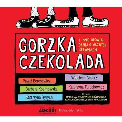 Gorzka czekolada audiobook - Praca zbiorowa, Biblioteka Akustyczna