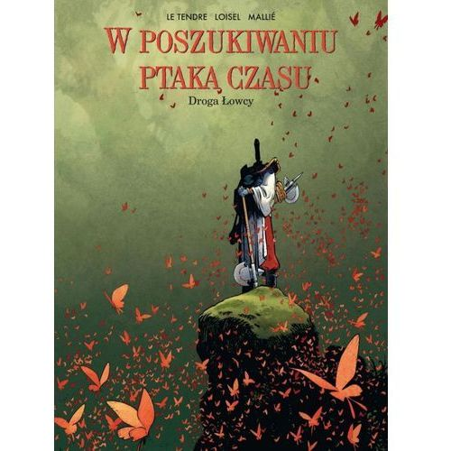 DROGA ŁOWCYW POSZUKIWANIU PTAKA CZASU TOM 3 (2014)