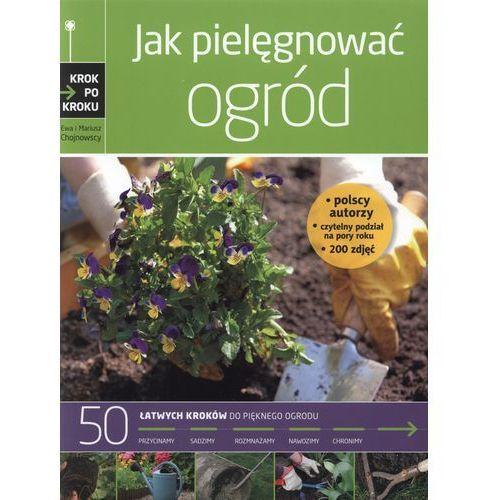 Jak pielęgnować ogród /Krok po kroku/ (2011)