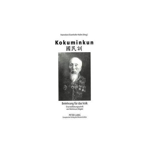 Kokuminkun: Belehrung für das Volk. Eine Aufklärungsschrift von Nishimura Shigeki (9783631346228)