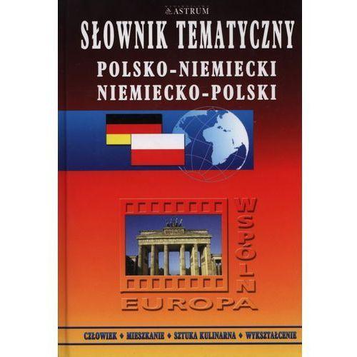 Słownik tematyczny polsko-niemiecki, niemiecko-polski, ASTRUM