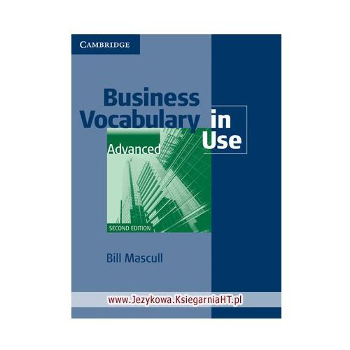 Business Vocabulary in Use Advanced (2nd Edition) with Answers (zi), Bill Mascull