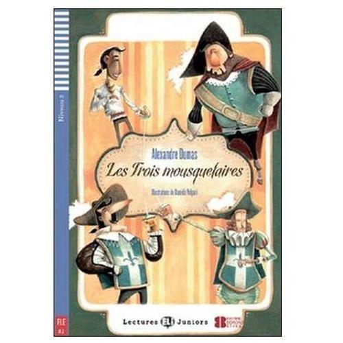 Lectures ELI Juniors - Les Trois mousquetaires + CD Audio (2012)