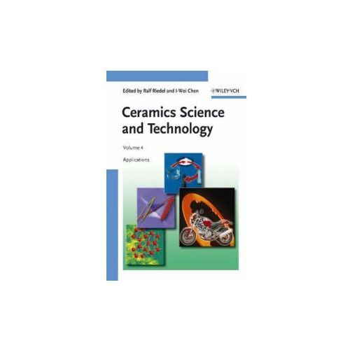 Ceramics Science and Technology, Volume 4