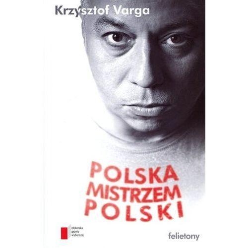 Polska mistrzem Polski, Agora