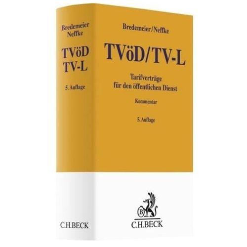 TVöD/TV-L, Tarifverträge für den öffentlichen Dienst, Kommentar Bredemeier, Jörg (9783406698989)