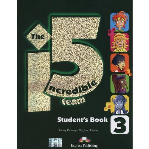 The Incredible 5 Team 3. Podręcznik + Interactive eBook, Virginia Evans, Jenny Dooley