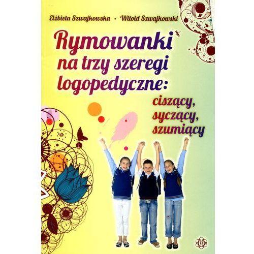 Rymowanki na trzy szeregi logopedyczne, Witold Szwajkowski