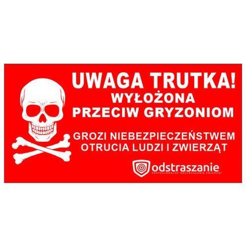 Naklejka ostrzegawcza, etykieta UWAGA TRUTKA WYŁOŻONA.