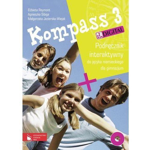 Kompass 3 Digital Podręcznik interaktywny do języka niemieckiego dla gimnazjum - Jezierska-Wiejak Małgorzata, Reymont Elżbieta, Sibiga Agnieszka (9788326214691)